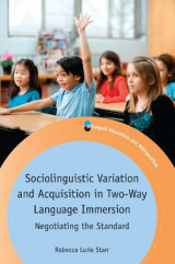 Omslag - Sociolinguistic Variation and Acquisition in Two-Way Language Immersion