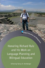 Omslag - Honoring Richard Ruiz and His Work on Language Planning and Bilingual Education