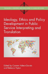 Omslag - Ideology, Ethics and Policy Development in Public Service Interpreting and Translation