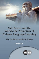 Omslag - Soft Power and the Worldwide Promotion of Chinese Language Learning
