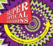 Super Optical Illusions av Gianni A. Sarcone og Marie-Jo Waeber (Heftet)