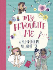 My Favourite Me: A Fill-In-Journal All About You! av Anna Brett (Blandet mediaprodukt)