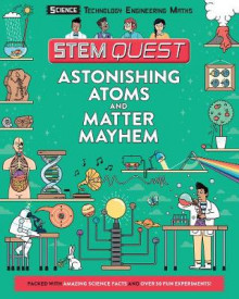 Astonishing Atoms and Matter Mayhem av Colin Stuart (Heftet)