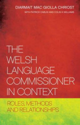 Omslag - The Welsh Language Commissioner in Context