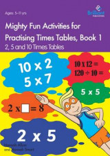Omslag - Mighty Fun Activities for Practising Times Tables: Book 1