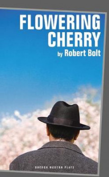 Flowering Cherry av Robert Bolt (Heftet)