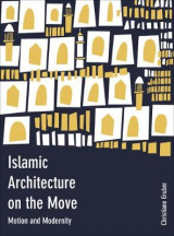 Omslag - Islamic Architecture on the Move