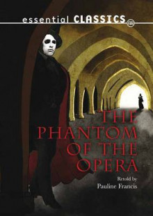 Phantom of the Opera av Gaston Leroux (Heftet)