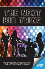 The Next Big Thing av Tamsyn Murray (Heftet)