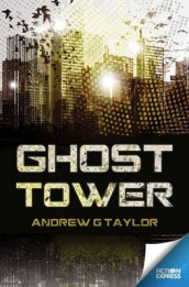 Ghost Tower av Andrew G. Taylor (Heftet)