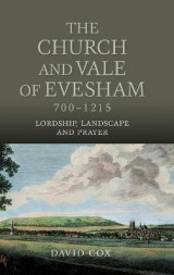 Omslag - The Church and Vale of Evesham, 700-1215