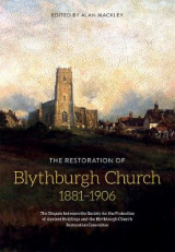 Omslag - The Restoration of Blythburgh Church, 1881-1906