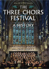 Omslag - The Three Choirs Festival: A History