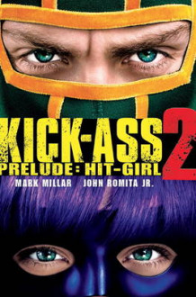 Kick-Ass - 2 Prelude: Hit Girl av Mark Millar (Heftet)