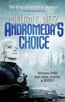 Andromeda's Choice av William C. Dietz (Heftet)
