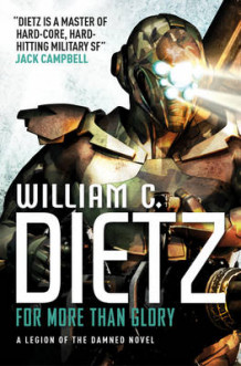For More Than Glory (Legion of the Damned 5) av William C. Dietz (Heftet)