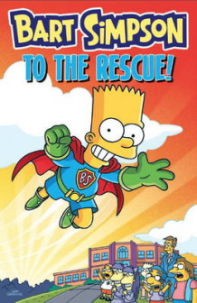 Bart Simpson - to the Rescue av Matt Groening (Heftet)