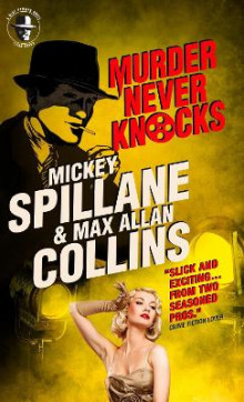 Mike Hammer - Murder Never Knocks av Mickey Spillane og Max Allan Collins (Heftet)