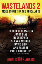 Wastelands 2: More Stories of the Apocalypse av Paolo Bacigalupi, Orson Scott Card, Junot Diaz og George R R Martin (Heftet)