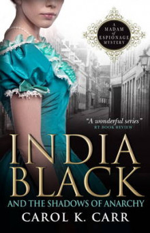 India Black and the Shadows of Anarchy av Carol K. Carr (Heftet)