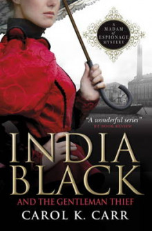 India Black and the Gentleman Thief av Carol K. Carr (Heftet)