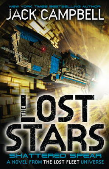 The Lost Stars - Shattered Spear: Book 4 av Jack Campbell (Heftet)