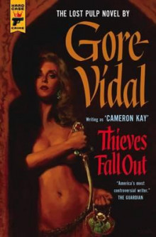 Thieves fall out av Gore Vidal (Heftet)