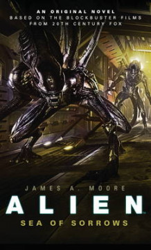 Alien: Sea of Sorrows Bk. 2 av James A. Moore (Heftet)