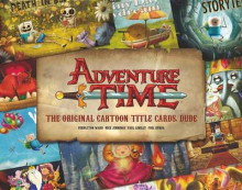 Adventure Time: The Original Cartoon Title Cards (Vol 1) av Pendleton Ward (Innbundet)