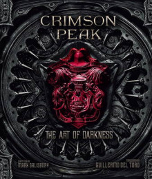 Crimson Peak the Art of Darkness av Mark Salisbury og Guillermo Del Toro (Innbundet)