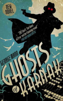 Ghosts of Karnak (A Ghost Novel) av George Mann (Heftet)