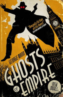 Ghosts of Empire av George Mann (Heftet)