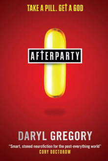 Afterparty av Daryl Gregory (Heftet)