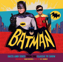 Batman: Facts and Stats from the Classic TV Show av Joe Desris og Y. Y. Flurch (Heftet)