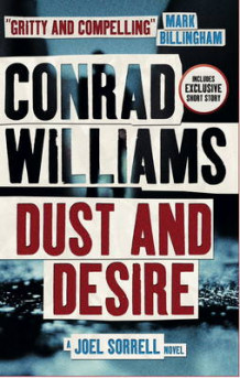 Dust and Desire (A Joel Sorrell Novel) av Conrad Williams (Heftet)