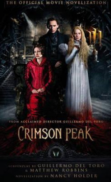 Crimson Peak: The Official Movie Novelization av Nancy Holder (Heftet)