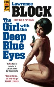 The girl with the deep blue eyes av Lawrence Block (Heftet)