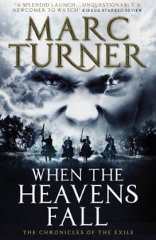 When the Heavens Fall (The Chronicles of the Exile No. 1) av Marc Turner (Heftet)