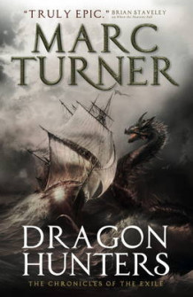 Dragon Hunters av Marc Turner (Heftet)