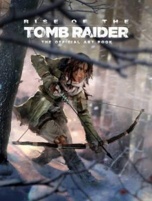 Rise of the Tomb Raider, The Official Art Book av Andy McVittie (Innbundet)