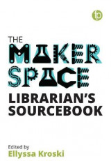 Omslag - The Makerspace Librarian's Sourcebook