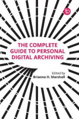 Omslag - The Complete Guide to Personal Digital Archiving