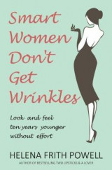 Omslag - Smart Women Don't Get Wrinkles