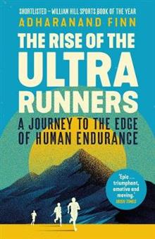 The Rise of the Ultra Runners av Adharanand Finn (Heftet)
