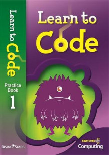 Learn to Code Pupil Book 1 av Claire Lotriet (Heftet)