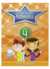 Rising Stars Mathematics Year 4 Textbook av Caroline Clissold, Heather Davis, Linda Glithro og Steph King (Heftet)