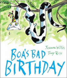 Boa's Bad Birthday av Jeanne Willis (Heftet)