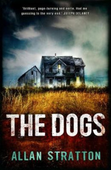 The Dogs av Allan Stratton (Heftet)