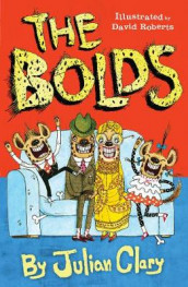 The Bolds av Julian Clary (Heftet)
