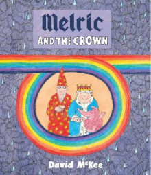 Melric and the Crown av David McKee (Innbundet)